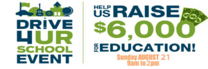 Drive 4 UR School August 21, 9am-2pm